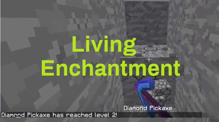 Living Enchantment Mod 1.14.4/1.13.2