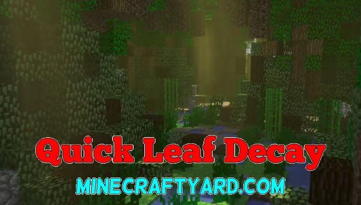 Quick Leaf Decay Mod 1.14.4/1.13.2