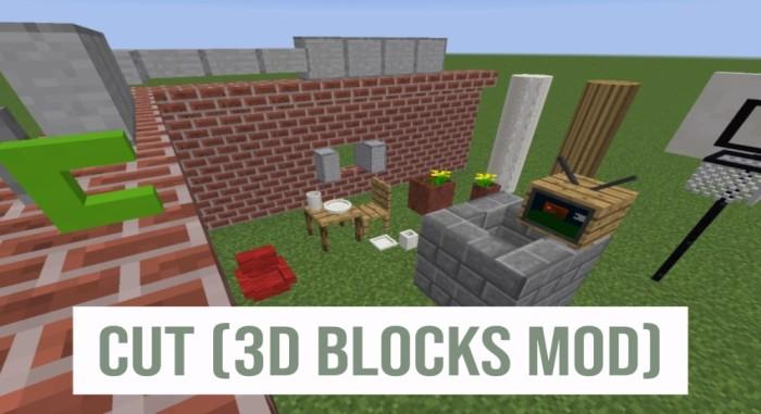 Cut (3D Blocks Mod) 1.16.5/1.15.2