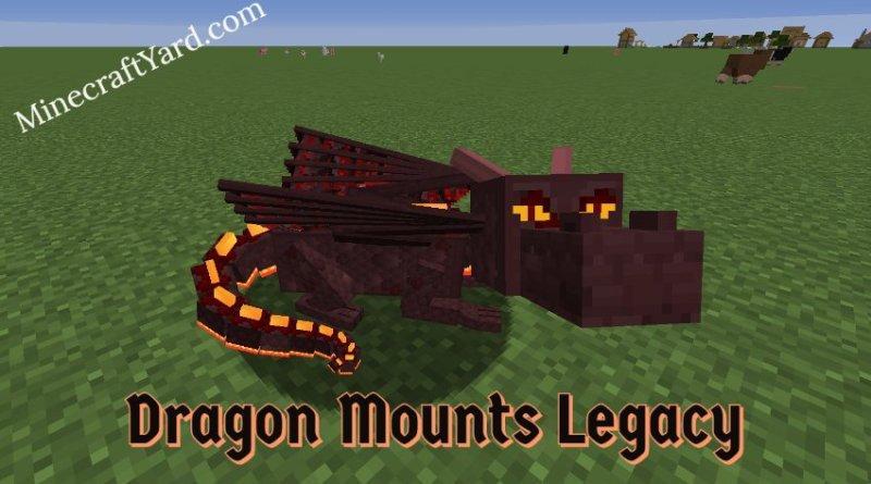 Dragon Mounts Legacy 1.16.5/1.15.2