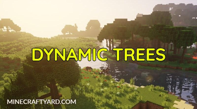 Dynamic Trees 1.16.5/1.15.2
