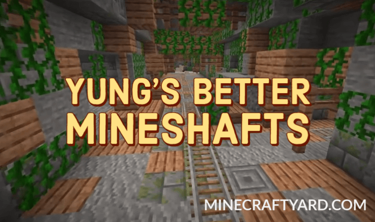 YUNG's Better Mineshafts 1.16.5/1.15.2