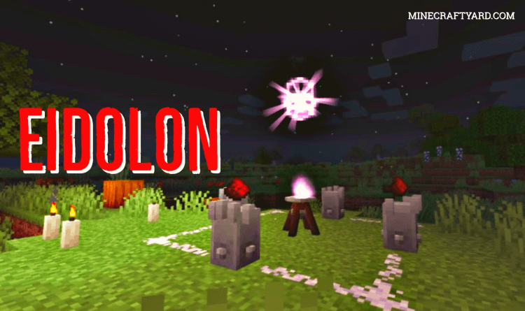Eidolon Mod 1.16.5