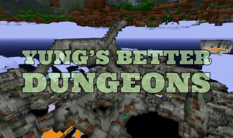 YUNG's Better Dungeons 1.17.1