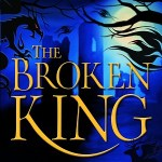 The Broken King by Philip Womack: The Darkening Path Trilogy