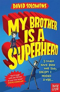 My Brother Superhero