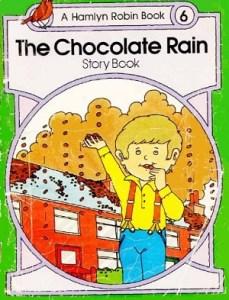 The chocolate Rain