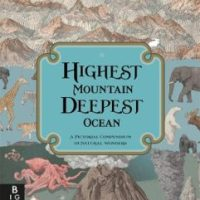 Highest Mountain Deepest Ocean by Kate Baker and Zanna Davidson, illustrated by Page Tsou