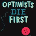 2018 FCBG Children's Book Award Blog Tour: Optimists Die First