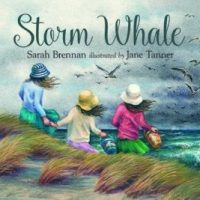 Storm Whale by Sarah Brennan, illustrated by Jane Tanner