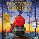 All Aboard the Discovery Express by Emily Hawkins and Tom Adams, illustrated by Tom Clohoshy-Cole