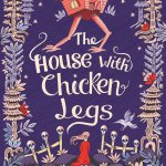 The Inspiration Behind The House with Chicken Legs