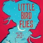 Little Bird Flies by Karen McCombie