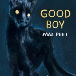 Cover Reveal: Good Boy by Mal Peet, illustrations by Emma Shoard