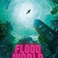 FloodWorld by Tom Huddleston, illustrated by Jensine Eckhall
