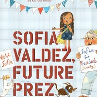 Sofia Valdez, Future Prez by Andrea Beaty, illustrated by David Roberts