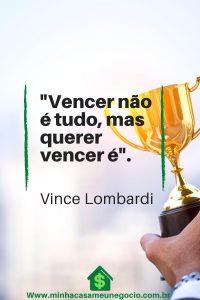 Vencer não é tudo, mas querer vencer é