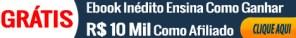 Ebook Inedito Ensina como ganhar dinheiro como afiliado Formula Negocio Online Banner