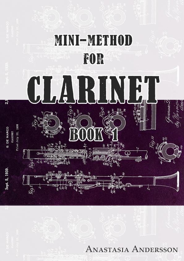 Mini-method for clarinet: BOOK 1