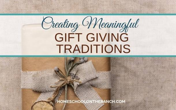 Creating meaningful gift giving traditions
