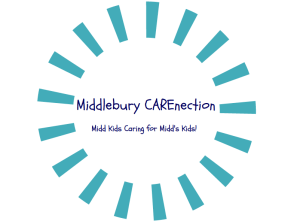 Middlebury Carenection: Midd Kids caring for Midd's Kids!