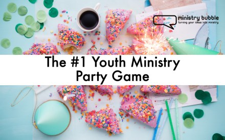 Youth Ministry Party Game | Ministry Bubble