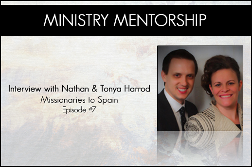007: Interview With Nathan & Tonya Harrod (Audio) – Ministry