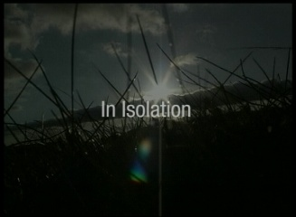 In Isolation