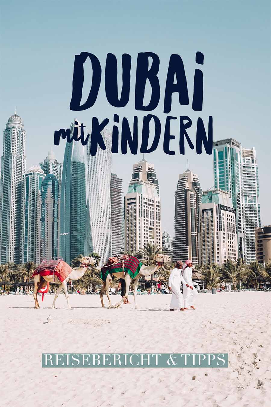 Dubai with children: a travel report and tips #travelwithchildren #family vacation #family time #dubai #travel