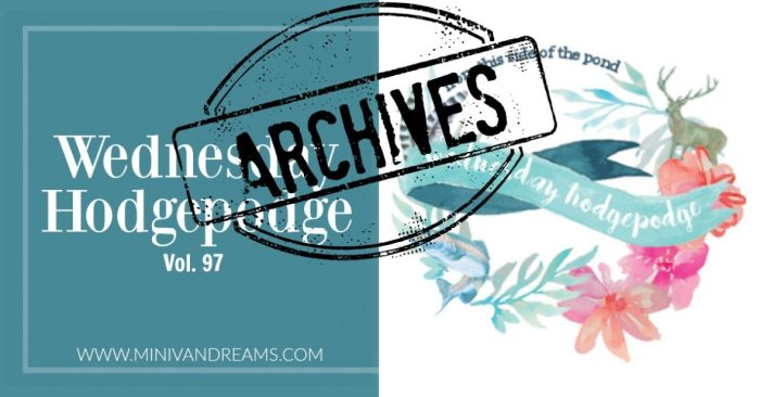 Wednesday Hodgepodge Vol. 97 | Mini Van Dreams