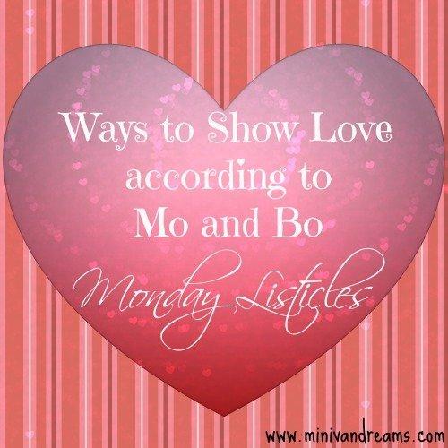 ways to show love: monday listicles via mini van dreams