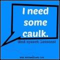 I need some caulk via Mini Van Dreams #funnystories