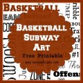 Basketball Subway Art Free Printable via Mini Van Dreams #subwayart #basketball #freeprintable #printables