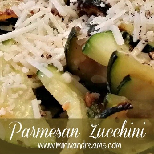 Parmesan Zucchini and Onions via Mini Van Dreams #recipes #easyrecipes #healthy