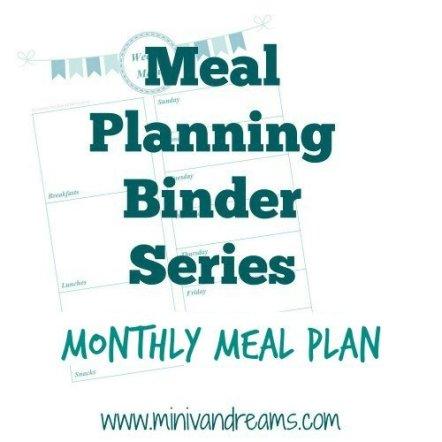 Meal Planning Binder Series: Monthly Meal Plan via Mini Van Dreams #mealplanning #food #printables