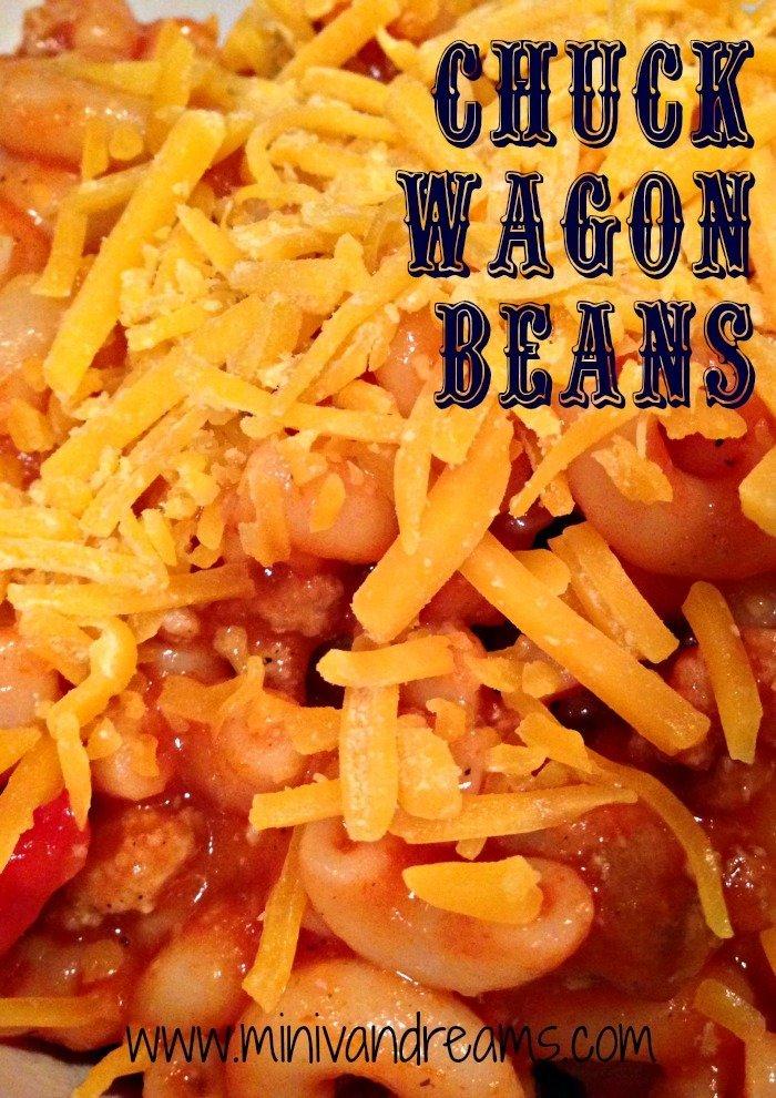 Chuck Wagon Beans   Mini Van Dreams