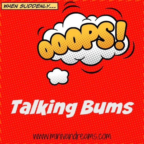 Talking Bums | Mini Van Dreams