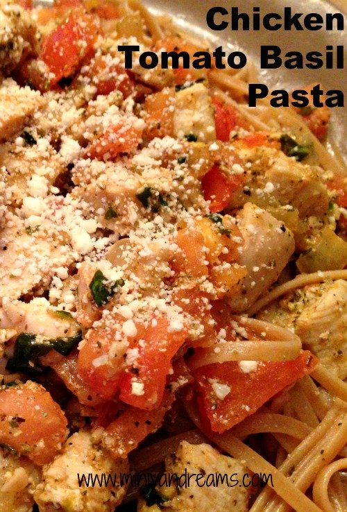 Chicken Tomato Basil Pasta | Mini Van Dreams