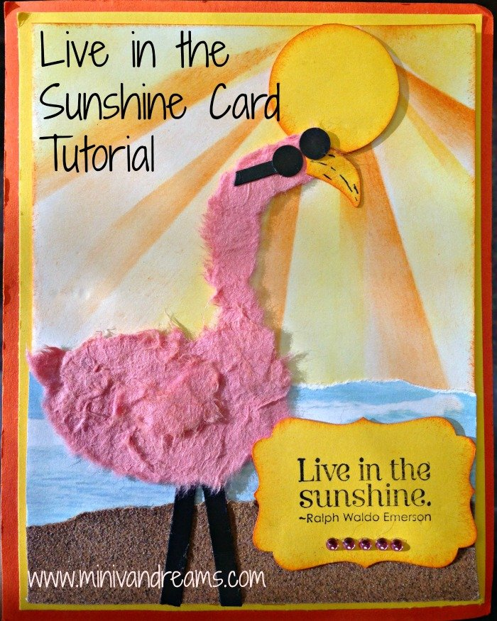 Live in the Sunshine Card Tutorial | Mini Van Dreams