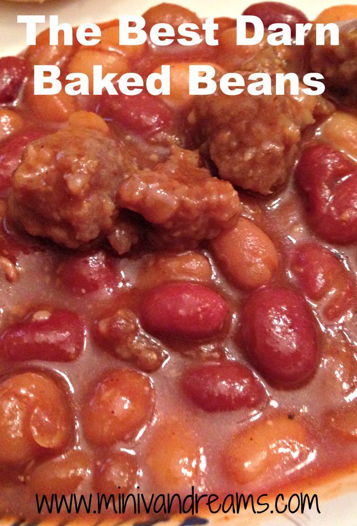 The Best Darn Baked Beans   Mini Van Dreams