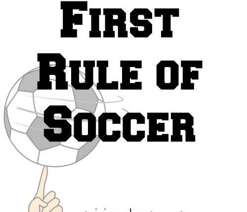 First Rule of Soccer | Mini Van Dreams
