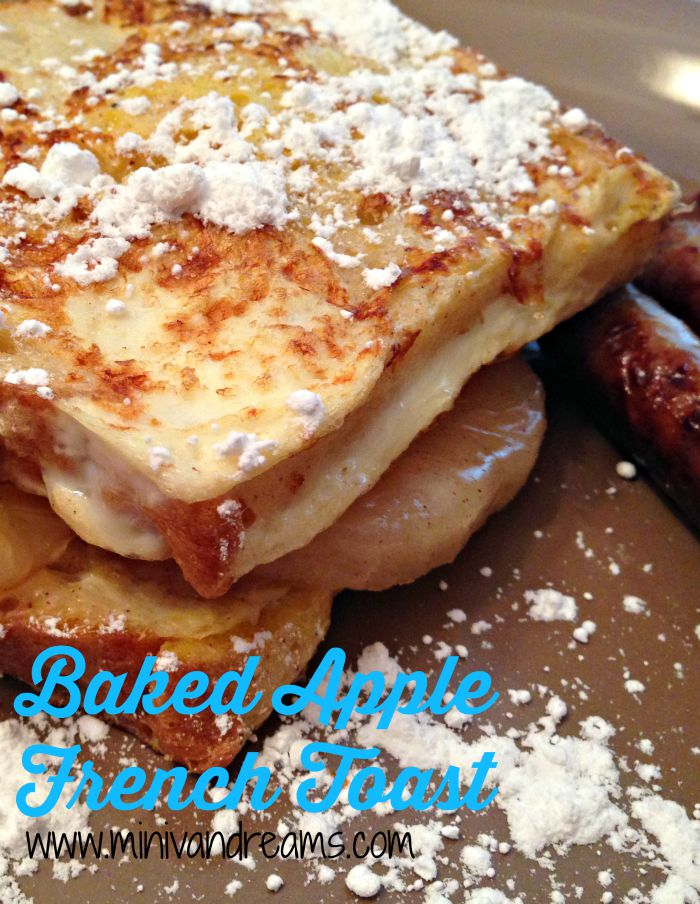 Baked Apple French Toast | Mini Van Dreams