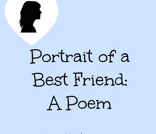 Portrait of a Best Friend: A Poem | Mini Van Dreams