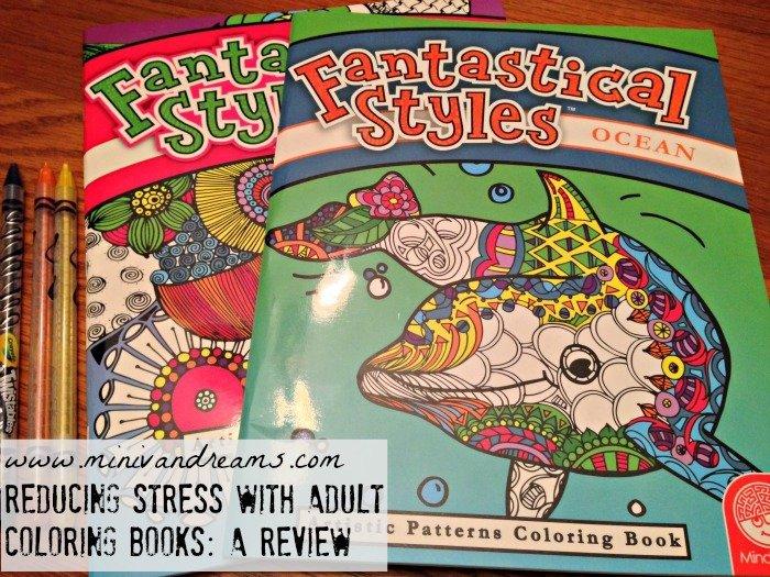 Reducing Stress with Adult Coloring Books   Mini Van Dreams