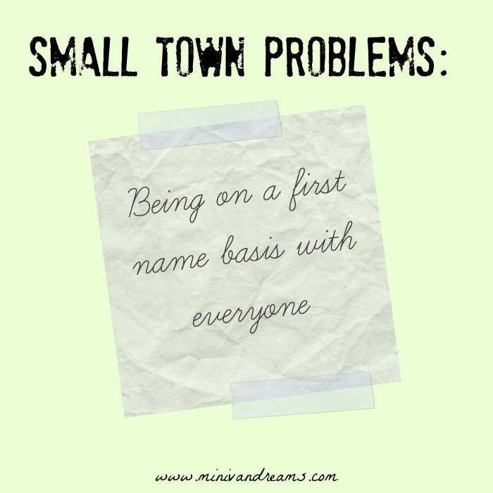 Small Town Problems | Mini Van Dreams