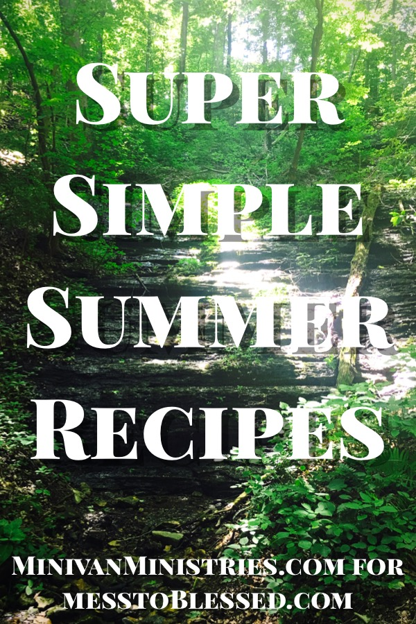 Super Simple Summer Recipes