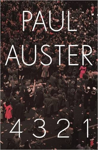 Best spring books for 2017 - 4 3 2 1 by Paul Auster