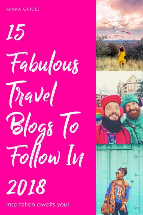 fabulous travel blogs @minkaguides