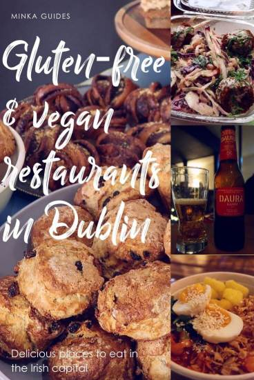 Gluten-free & vegan restaurants in Dublin CREDIT Minka Guides