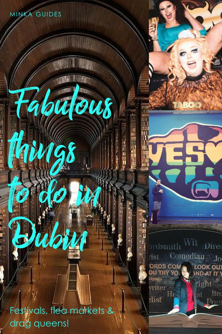 Fabulous things to do in Dublin @minkaguides
